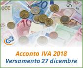 Acconto IVA 2018: versamento 27 dicembre