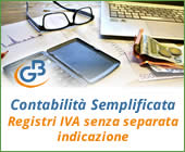 Contabilità Semplificata: Registri IVA senza separata indicazione incassi e pagamenti