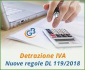 Detrazione IVA: nuove regole con il DL 119/2018