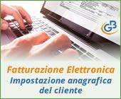 Fatturazione Elettronica: impostazione anagrafica del cliente