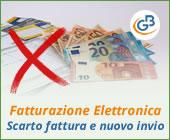 Fatturazione Elettronica: scarto della fattura e nuovo invio al SDI