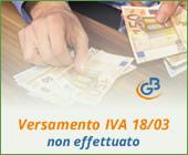 Caso pratico: Versamento IVA al 18 marzo 2019 non effettuato