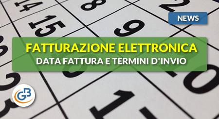 News - Fatturazione Elettronica: data della fattura e termini d'invio