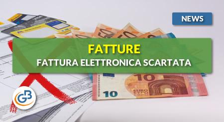 News - Fatture 2019: fattura elettronica scartata