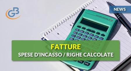 News - Fatture 2019: Spese d'incasso e Righe calcolate